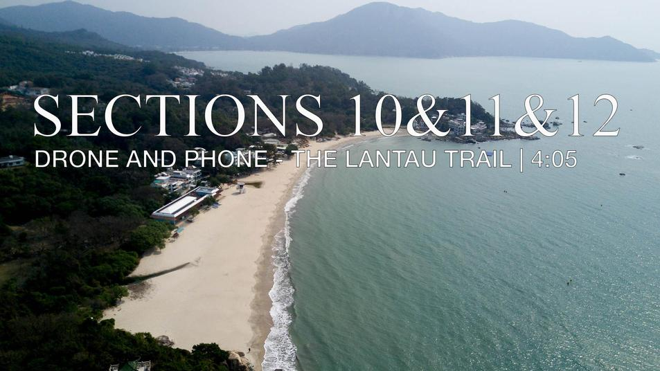 Sections 10, 11&12 of the Lantau Trail